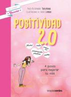 positividad 2,0: 4 pasos para mejorar la vida yves alexandre thalmann 9788416972302