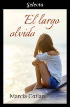 el largo olvido (ebook) marcia cotlan 9788417610302