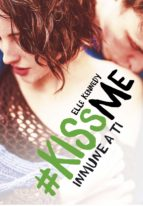 inmune a ti (#kissme 3) (ebook)-elle kennedy-9788420485102