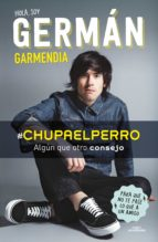 hola soy german chupaelperro german garmendia 9788420488202
