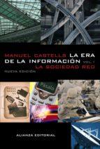 la era de la informacion (vol.1): economia, sociedad y cultura. la sociedad red-manuel castells-9788420677002