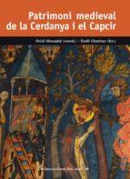 patrimoni medieval de la cerdanya i el capcir-oriol mercadal-emili gimenez-9788423208302