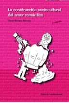 la construccion sociocultural del amor romantico-coral herrera gomez-9788424512002