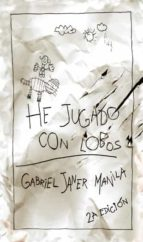 he jugado con lobos-gabriel janer manila-9788424649302