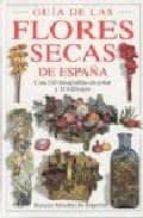 guia de las flores secas de españa-rosario miralles de imperial-9788428210102