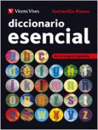 El libro de Diccionario esencial autor ENRIQUE FONTANILLO PDF!