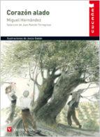 corazon alado: antologia poetica-miguel hernandez-9788431695002