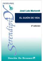 el guion de vida-jose luis martorell-9788433015402