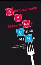 sferificaciones y macarrones: la ciencia en la cocina tradicional y moderna-claudi mans-9788434417502