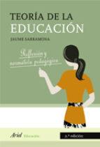 teoria de la educacion (2º ed.) jaume sarramona i lopez 9788434426702