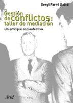 gestion de conflictos: taller de mediacion sergi farre 9788434442702