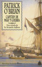 capitan de mar y guerra: aventuras de la armada inglesa patrick o brian 9788435006002