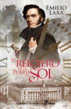 el relojero de la puerta del sol (ebook)-emilio lara-9788435046602