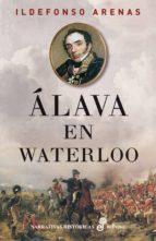 alava en waterloo-ildefonso arenas-9788435062602
