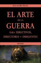 el arte de la guerra para directivos, directores y dirigentes guillem bou bauza 9788436818802