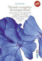 tratado completo de terapia floral (ebook)-susana veilati-9788441437302