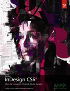 indesing cs6 (diseño y creatividad) 9788441532502