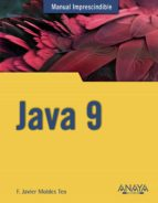 java 9 (manual imprescindible) f. javier moldes 9788441539402