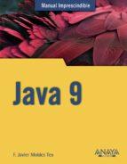java 9 (manual imprescindible)-f. javier moldes-9788441539402