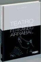 teatro completo de fernando arrabal (vol. i) fernando arrabal 9788444110202