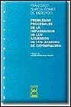 problemas procesales de la impugnacion de los acuerdos de los jur ados de expropi-francisco garcia gomez de mercado-9788447008902