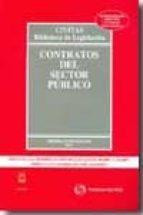 contratos del sector publico. 25ª ed. (2010)-9788447034802