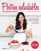 postres saludables: las recetas más fit (ebook) auxy ordoñez 9788448024802