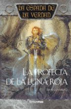 la profecia de la luna roja: la espada de la verdad (vol. 7)-terry goodkind-9788448032302