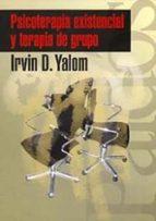 psicoterapia existencial y terapia de grupo-irvin d. yalom-9788449309502