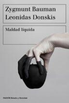 maldad liquida-zygmunt bauman-leonidas donskis-9788449335402