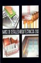 banco de detalles arquitectonicos 2002 francisco alcalde pecero 9788460738602