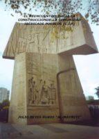 reencuentro: hacia la construccion de la comunidad iberica de pue blos-julio reyes rubio-9788461365302