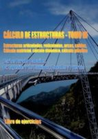 calculo de estructuras   volumen 3   libro de ejercicios carlos jurado cabañes 9788461568802
