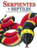 serpientes y reptiles: las criaturas de sangre fria mas espeluzna ntes-susan barraclough-9788466220002
