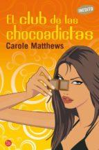 el club de las chocoadictas-carole matthews-9788466315302