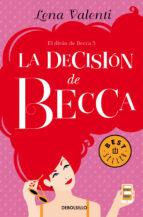 la decision de becca (el divan de becca iii)-lena valenti-9788466333702