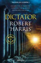 dictator (trilogía de cicerón 3)-robert harris-9788466341202