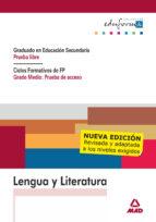 lengua y literatura. graduado en educacion secundaria. prueba lib re. ciclos formativos de fp. grado medio: prueba de acceso 9788466561402