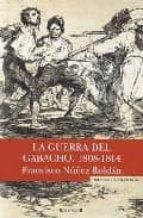 la guerra del gabacho francisco nuñez roldan 9788466638302