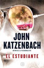 el estudiante john katzenbach 9788466655002