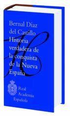 historia verdadera de la conquista de la nueva españa-bernal diaz del castillo-9788467046502