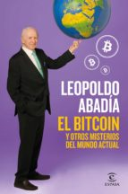 el bitcoin y otros misterios del mundo actual-leopoldo abadia-9788467052602