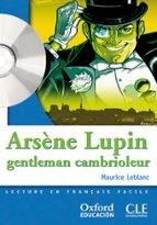 arsene lupin: gentleman cambrioleur-maurice leblanc-9788467322002