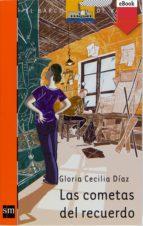 las cometas del recuerdo (ebook-epub) (ebook)-gloria cecilia diaz-9788467544602