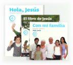 El libro de Religion hola jesus 2012 4º primaria autor VV.AA. DOC!
