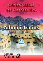 ADMINISTRATIUS DE LA GENERALITAT DE CATALUNYA. TEMARI. VOL II