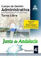 CUERPO DE GESTION ADMINISTRATIVA (ESPECIALIDAD ADMINISTRACION GENERAL A2 1100) DE LA JUNTA DE ANDALUCIA. TURNO LIBRE. TEMARIO