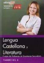 cuerpo de profesores de enseñanza secundaria. lengua castellana y literatura. vol. ii 9788468168302