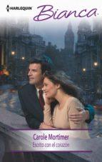 escrito con el corazón (ebook)-carole mortimer-9788468768502