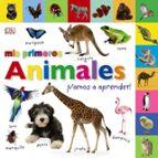 mis primeros animales ¡vamos a aprender!-9788469623602